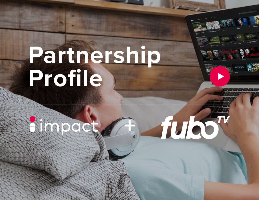 Building Partnerships When No One Knows Your Name: How fuboTV Scored Big