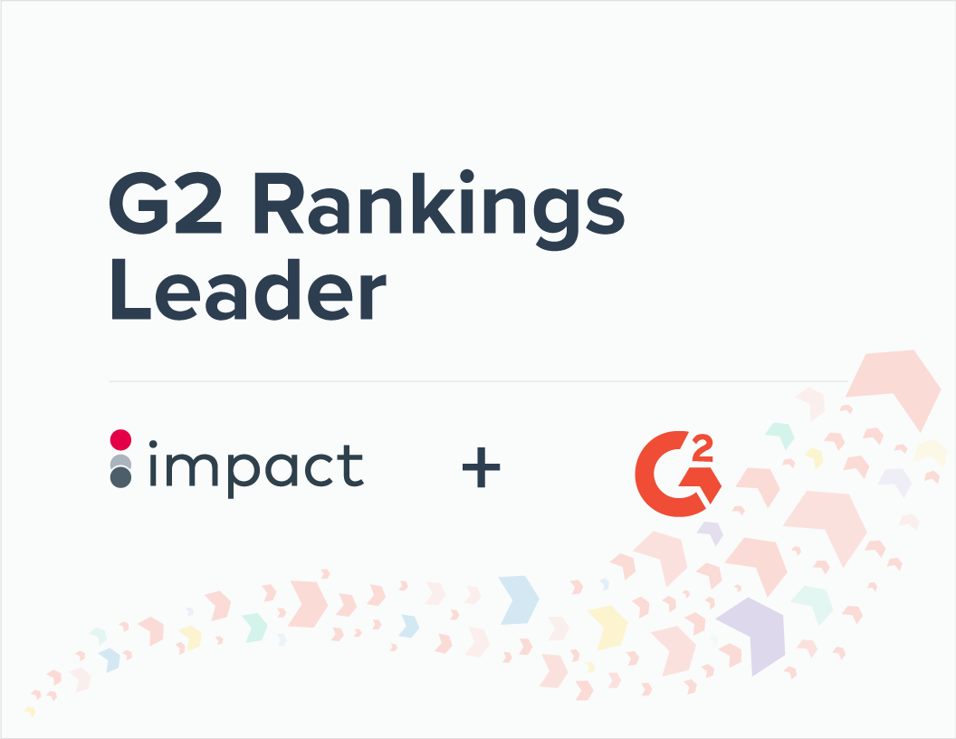 G2 Crowd Ranks Impact as Leader