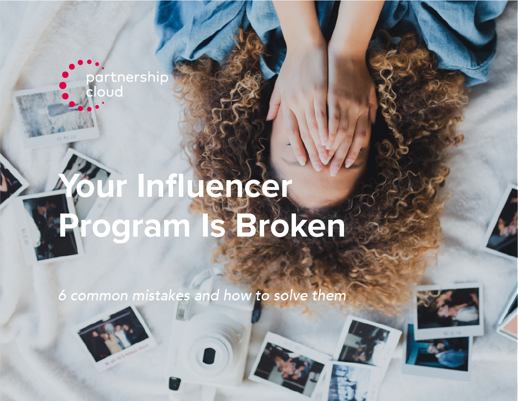 Your Influencer Program is Broken eBook