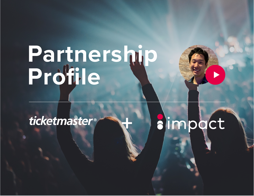 How Ticketmaster managed so many partnerships with Impact