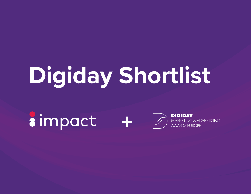 Impact shorted in Digiday awards