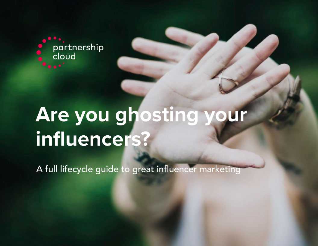 Are You Ghosting Your Influencers? (Behandeln Sie Ihre Influencer wie Luft?)