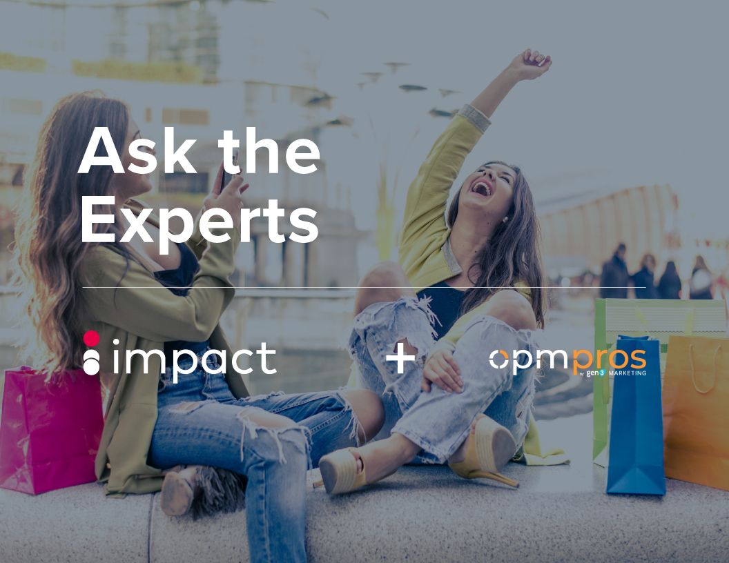 Ask the Experts | Impact